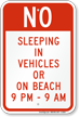 No Sleeping In Vehicles/On Beach Sign