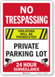 No Trespassing Private Parking Lot Surveillance Sign