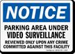Notice Parking Area Surveillance Sign