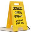 OSHA Caution Open Grave Do Not Step Standing Floor Sign