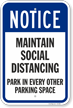 Park in Every Other Parking Space Social Distancing Sign