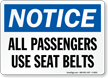 Passengers Use Seat Belts Sign
