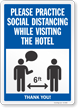 Practice Social Distancing While Visiting The Hotel Sign