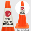 Stop Please Wait For Attendant Cone Collar