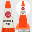 Stop Restricted Area Cone Collar
