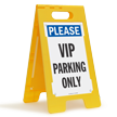 Please VIP Parking Only Standing Floor Sign