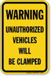 Warning Unauthorized Vehicles Will Be Clamped Church Sign