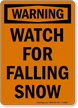 Warning Watch Falling Snow Sign