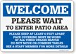 Welcome: Please Wait To Enter Patio Area