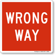 Wrong Way Magnetic Door Sign