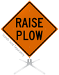 Raise Plow Roll-Up Sign