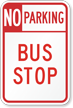 No Parking Bus Stop Traffic Sign with Arrow