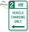 Vehicle Charging Left Arrow Hour Limit Sign