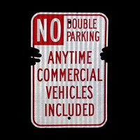 No Double Parking Any Time Commercial Vehicles Included