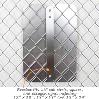 """Fence Bracket for 18"""" high signs with 2 bolts & 2 nuts"""