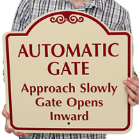 Automatic Gate Approach Slowly Gate Opens Inward SignsatureSigns™