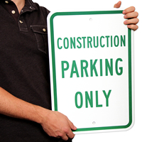 Reserved Parking Sign For Construction Parking Only
