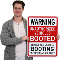 Unauthorized Auto Boot Parking Sign