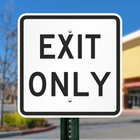 Exit Only Parking Lot Sign