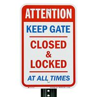 Keep Gate Closed Aluminum Sign