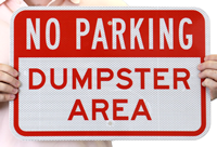 Bold red Dumpster Area No Parking sign