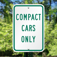 Compact Cars Only, Parking Sign