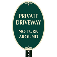 Private Driveway, No Turn Around Signs
