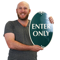 ENTER ONLY Signature Sign