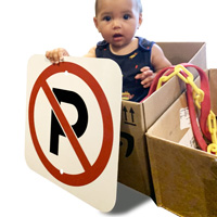 No parking sign out of the box - baby helped deliver