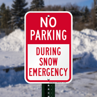 Bold Red, No Parking - During Snow Emergency Sign