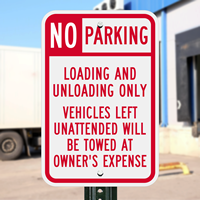 No Parking - Loading And Unloading Only Sign