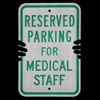 For Medical Staff, Reserved Parking Sign