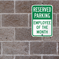 Reserved Parking Sign For Emplyoee Of The month