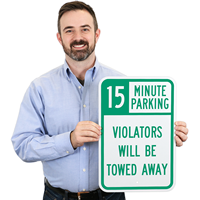 15-Minute Parking, Time Limit Parking Sign