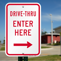 Drive-Thru Enter Here Driveway Signs