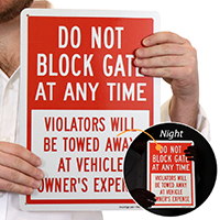 Do Not Block Gate At Any Time, Parking Sign