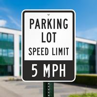 Parking Lot Speed Limit 5 MPH,Parking Lot Sign