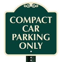 COMPACT CAR PARKING ONLY SignsatureSigns™