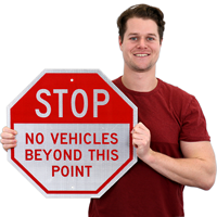Stop No Vehicles Beyond This Point,Parking Sign