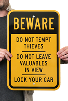 Lock Your Car,Beware Parking Sign