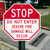 STOP Do Not Enter,Tire Damage Will Occur Parking Sign