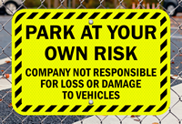 Park At Own Risk Sign