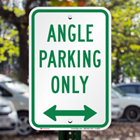 Reserved Parking,Angle Parking Only Sign