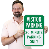 Visitor Parking 30 Minute Parking Only Sign