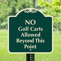 No Golf Carts Allowed Beyond This Point Signs
