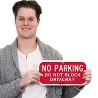 No Parking Sign,Do Not Block Driveway
