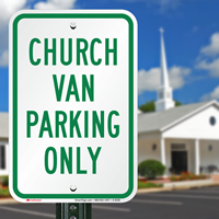 CHURCH VAN Parking Sign