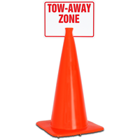 TOW-AWAY ZONE Cone Top Warning Signs
