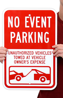 Unauthorized Vehicles Towed event Parking Sign