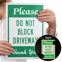 Please - Do Not Block The Driveway,Private Road Sign